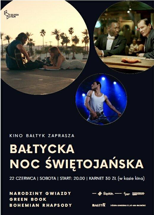 Bałtycka Noc Świętojańska: Narodziny Gwiazdy, Green Book, Bohemian Rhapsody