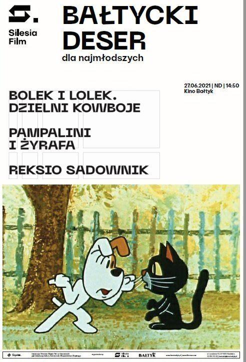 """Bałtycki Deser Dla Najmłodszych: Bolek i Lolek – """"Dzielni kowboje"""", """"Reksio sadownik"""" oraz """"Pampalini i żyrafa"""""""