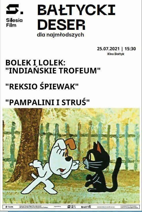 """Bałtycki Deser Dla Najmłodszych: Bolek i Lolek – """"Indiańskie trofeum""""; """"Reksio śpiewak""""; """"Pampalini i struś"""""""